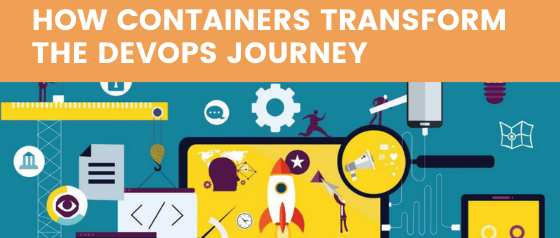 How containers transform the DevOps Journey